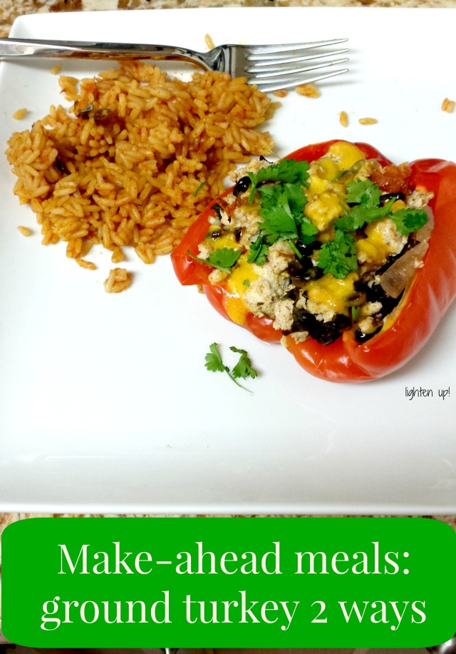 make-ahead meals: ground turkey 2 ways